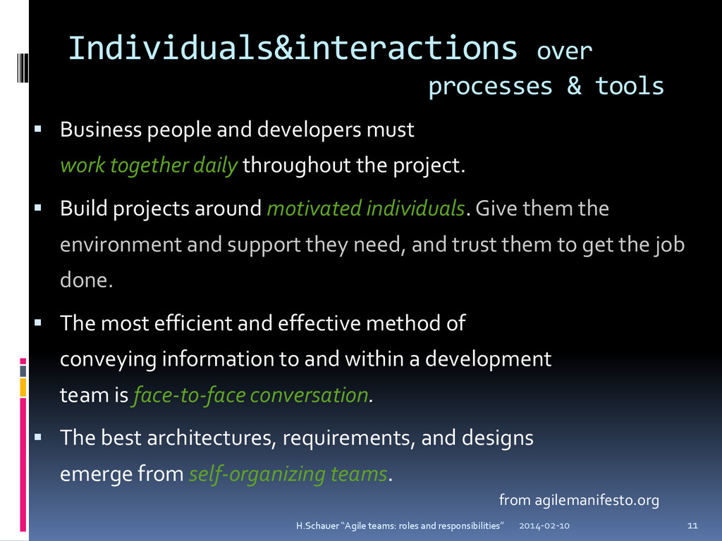 Individuals&interactions over processes & tools...