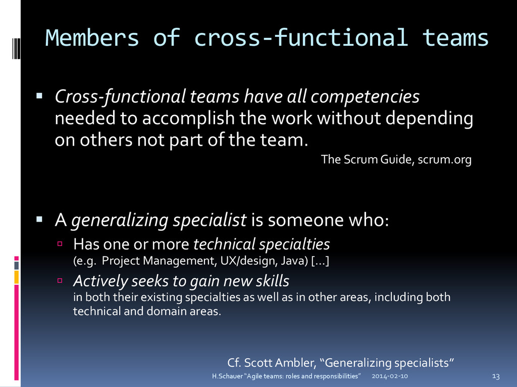 Members of cross-functional teams  Cross-funct...