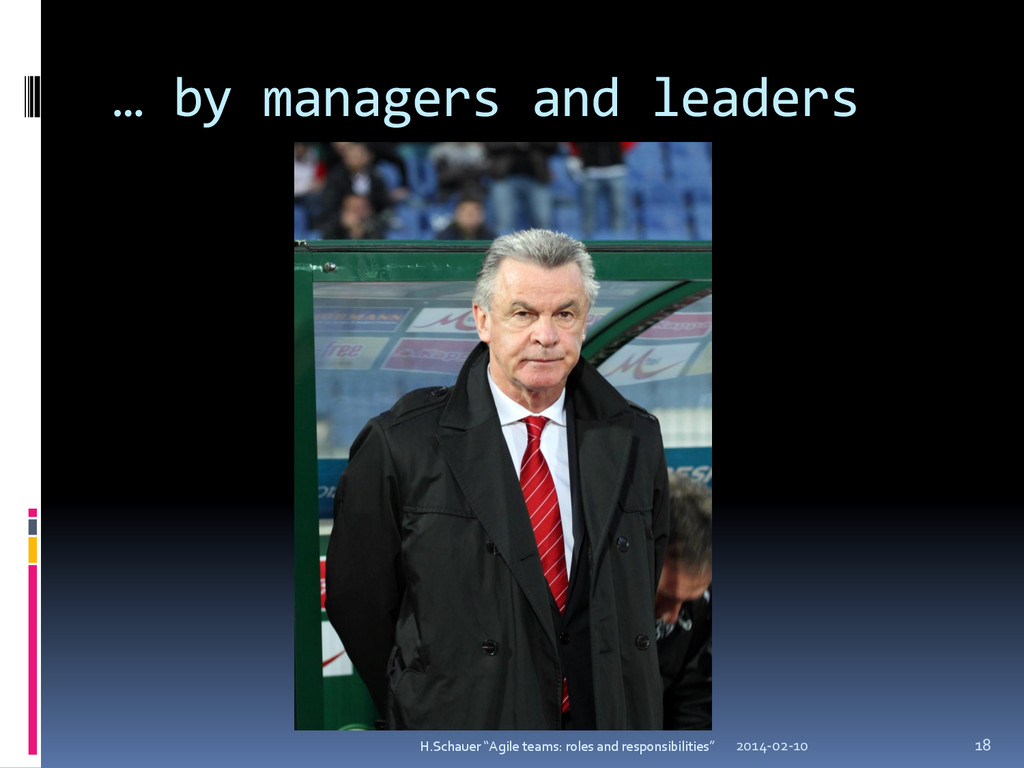 … by managers and leaders 2014-02-10 H.Schauer ...