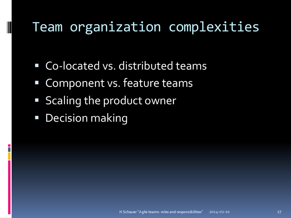 Team organization complexities  Co-located vs....