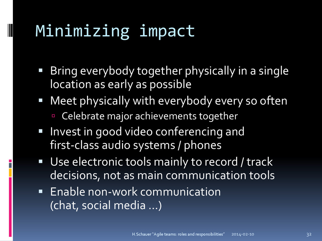 Minimizing impact  Bring everybody together ph...