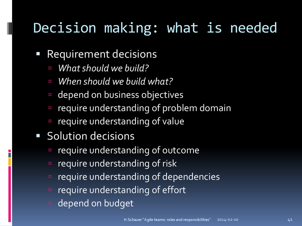 Decision making: what is needed  Requirement d...