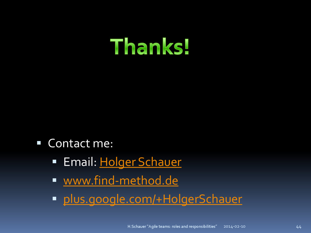 "2014-02-10 44 H.Schauer ""Agile teams: roles and..."