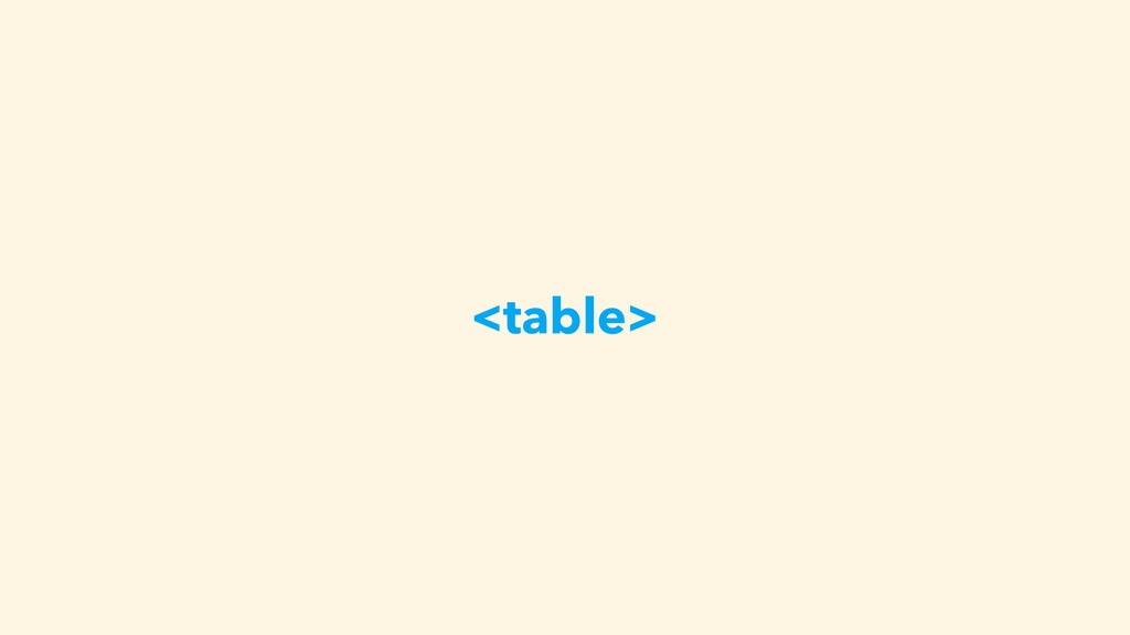 <table>