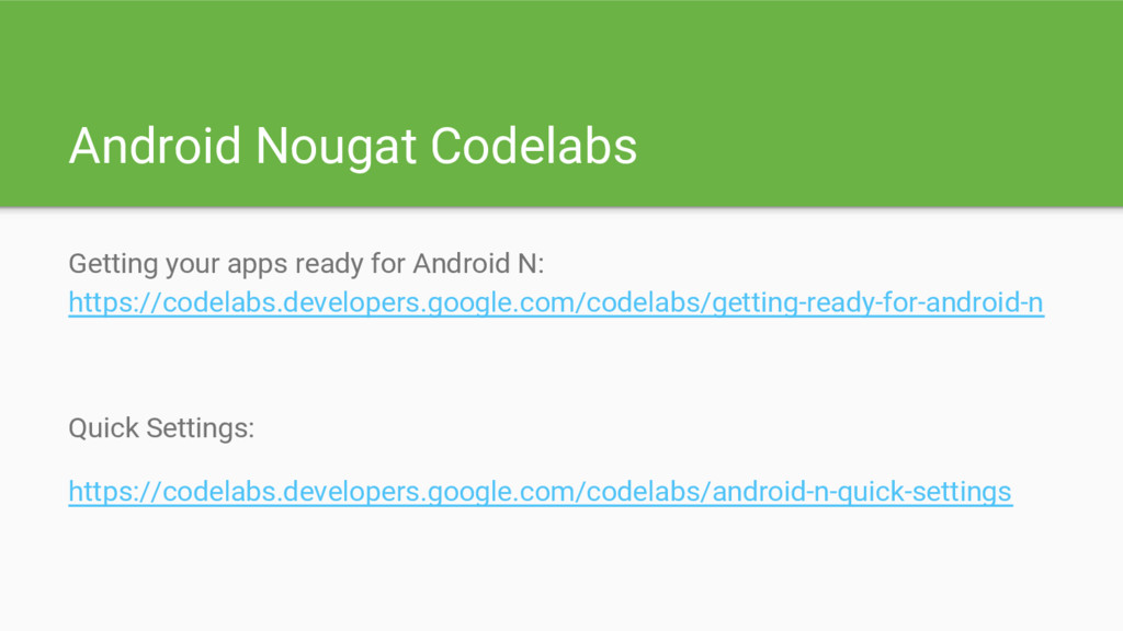 Android Nougat Codelabs Getting your apps ready...