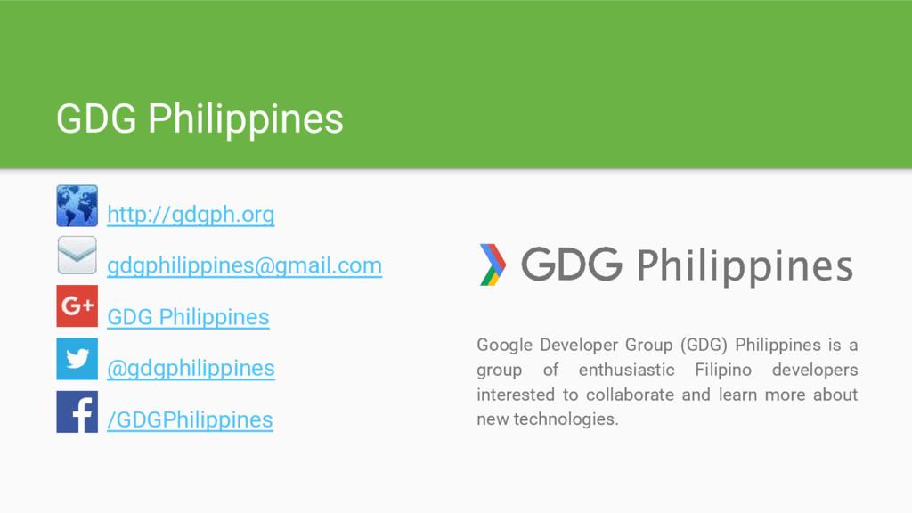 GDG Philippines http://gdgph.org gdgphilippines...