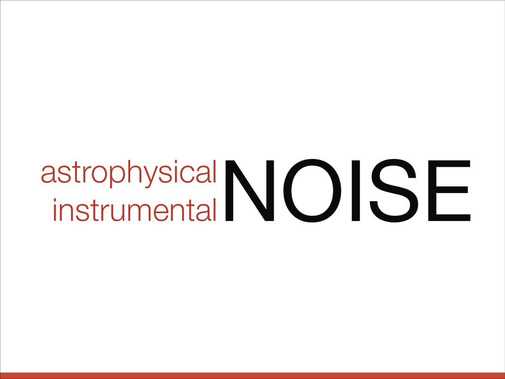 astrophysical instrumental NOISE