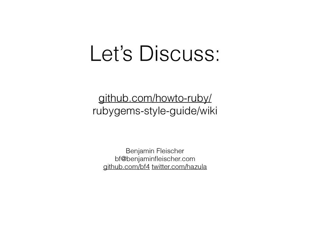 Let's Discuss: ! github.com/howto-ruby/ rubygem...