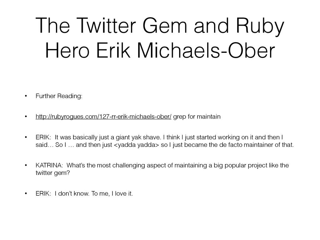 The Twitter Gem and Ruby Hero Erik Michaels-Obe...
