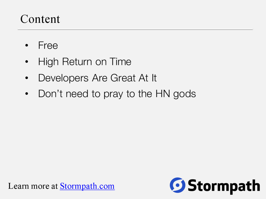 Content • Free • High Return on Time • Develope...