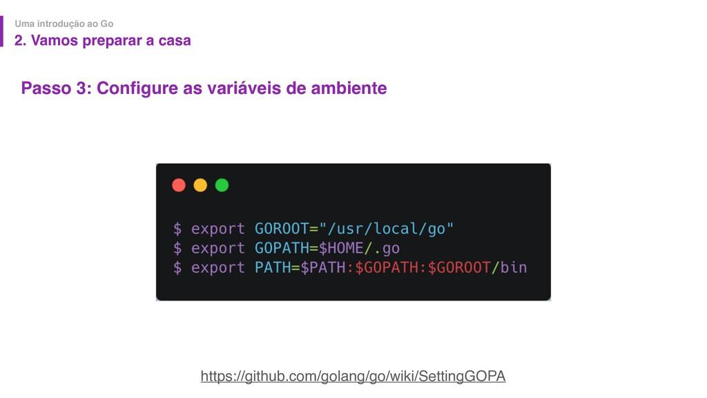 Passo 3: Configure as variáveis de ambiente Uma ...