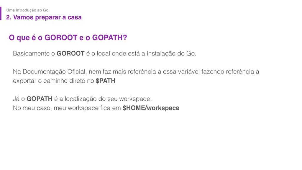 O que é o GOROOT e o GOPATH? Uma introdução ao ...