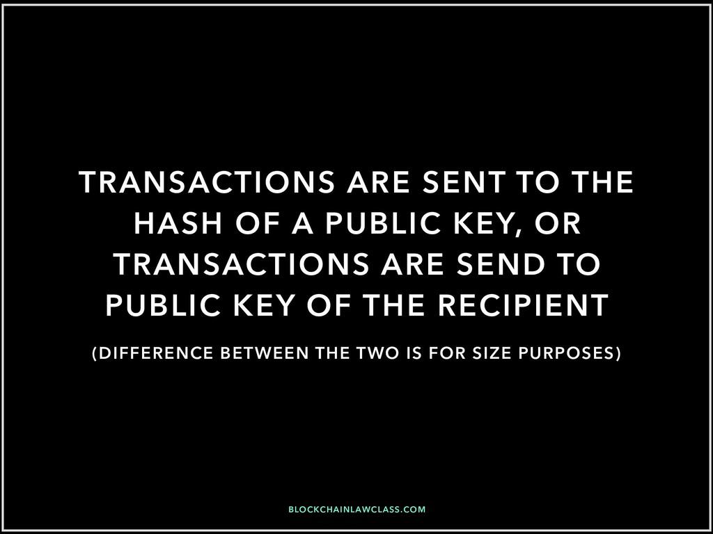 BLOCKCHAINLAWCLASS.COM TRANSACTIONS ARE SENT TO...