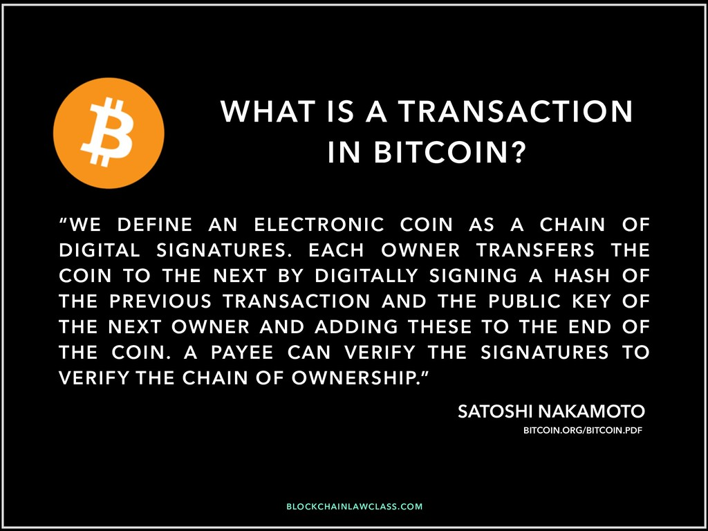 BLOCKCHAINLAWCLASS.COM WHAT IS A TRANSACTION IN...