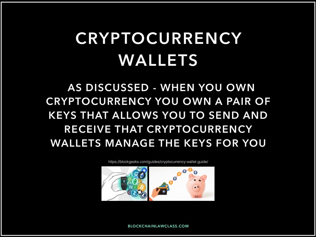 BLOCKCHAINLAWCLASS.COM CRYPTOCURRENCY WALLETS A...