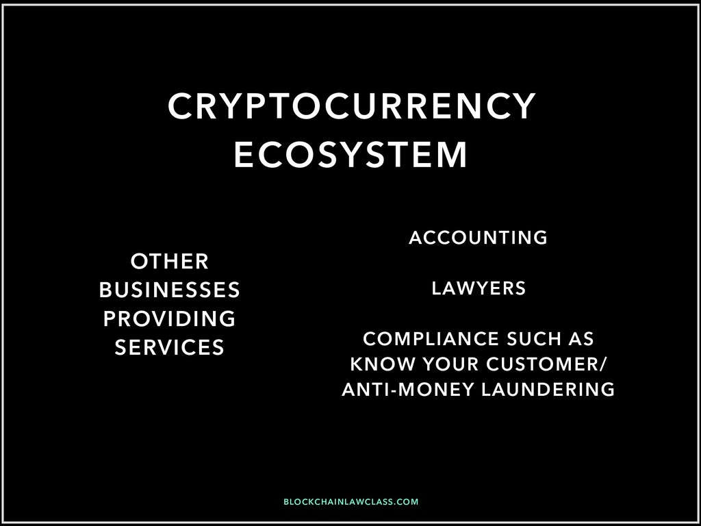 BLOCKCHAINLAWCLASS.COM CRYPTOCURRENCY ECOSYSTEM...
