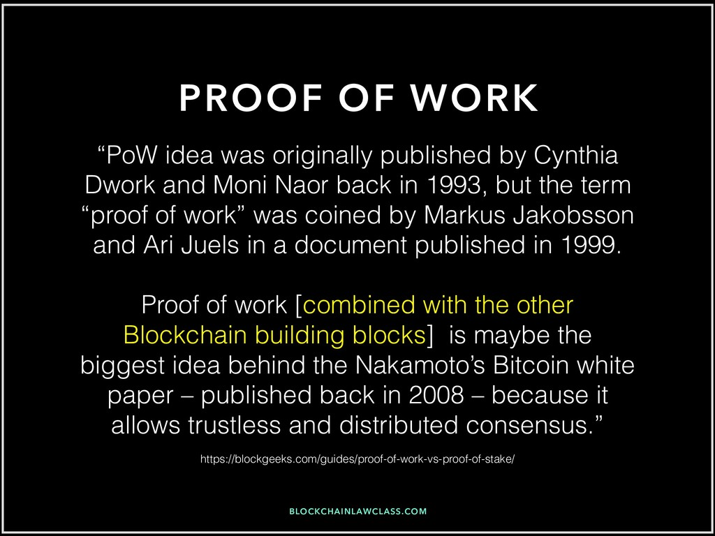 "BLOCKCHAINLAWCLASS.COM PROOF OF WORK ""PoW idea ..."
