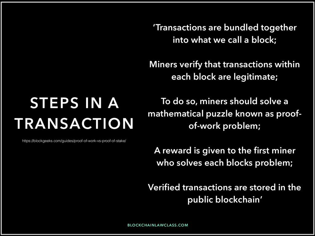 BLOCKCHAINLAWCLASS.COM STEPS IN A TRANSACTION '...