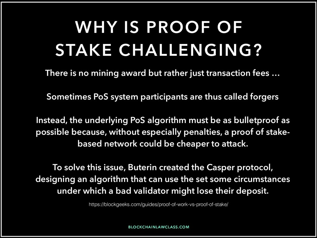 BLOCKCHAINLAWCLASS.COM WHY IS PROOF OF STAKE CH...