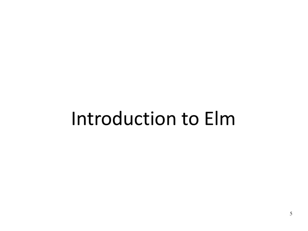 5 Introduction to Elm