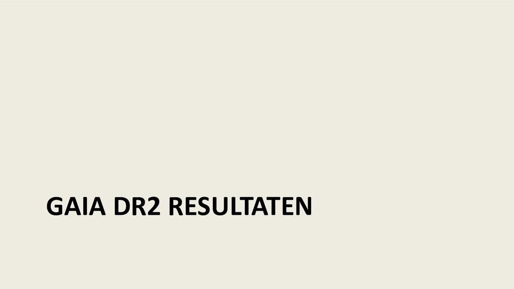 GAIA DR2 RESULTATEN