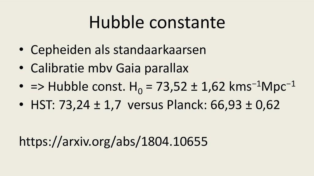 Hubble constante • Cepheiden als standaarkaarse...