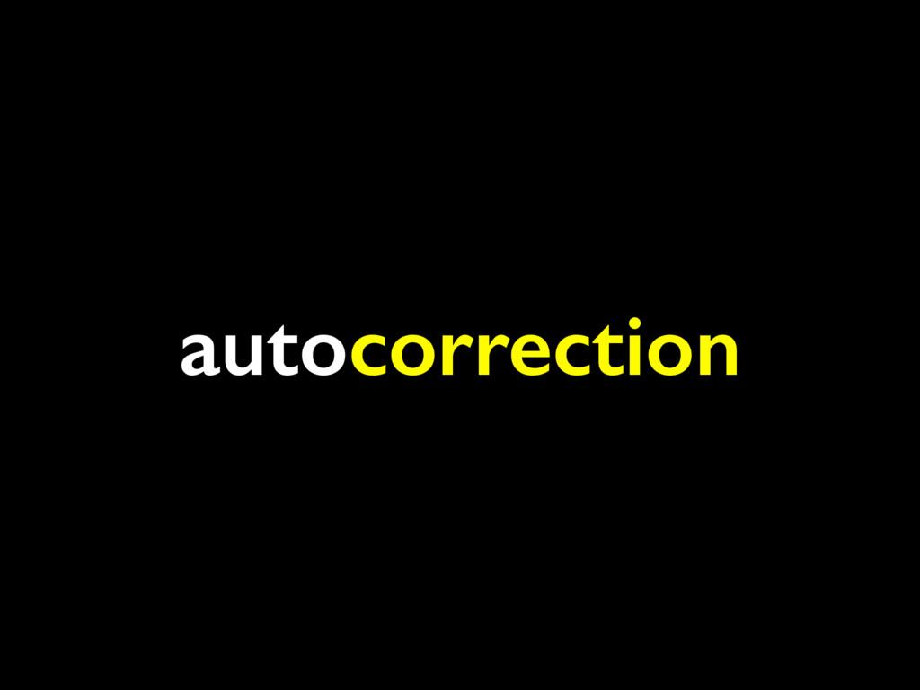 autocorrection