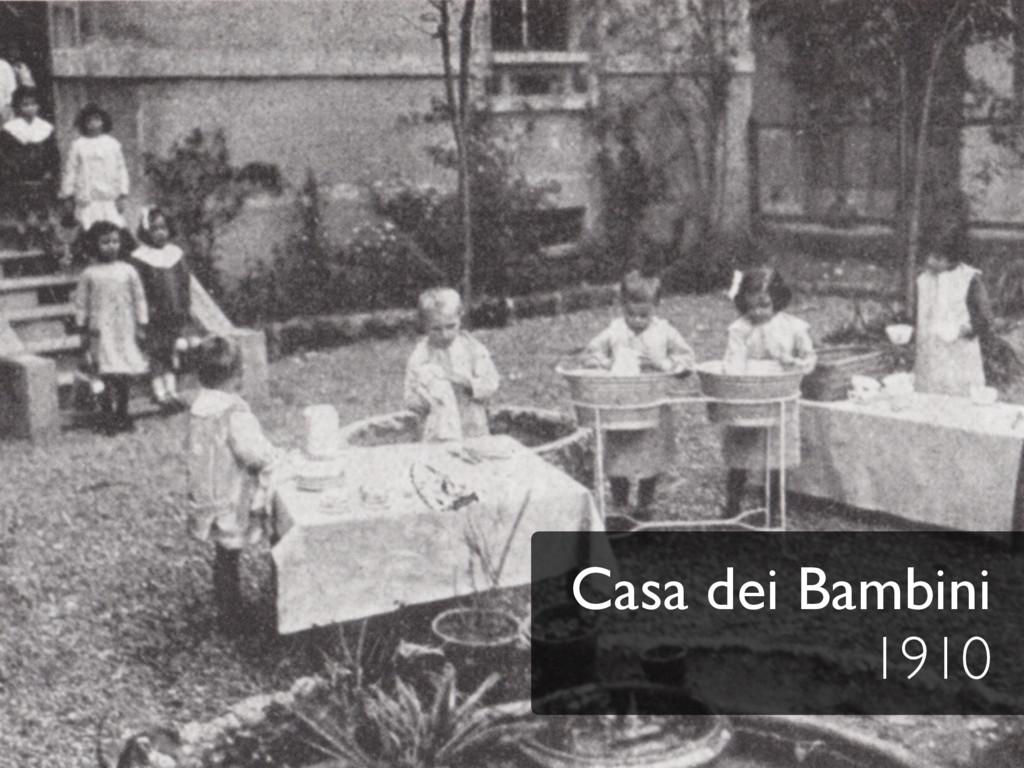 Casa dei Bambini 1910