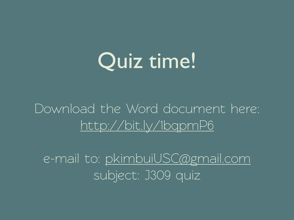 Quiz time!  !  Download the Word document he...