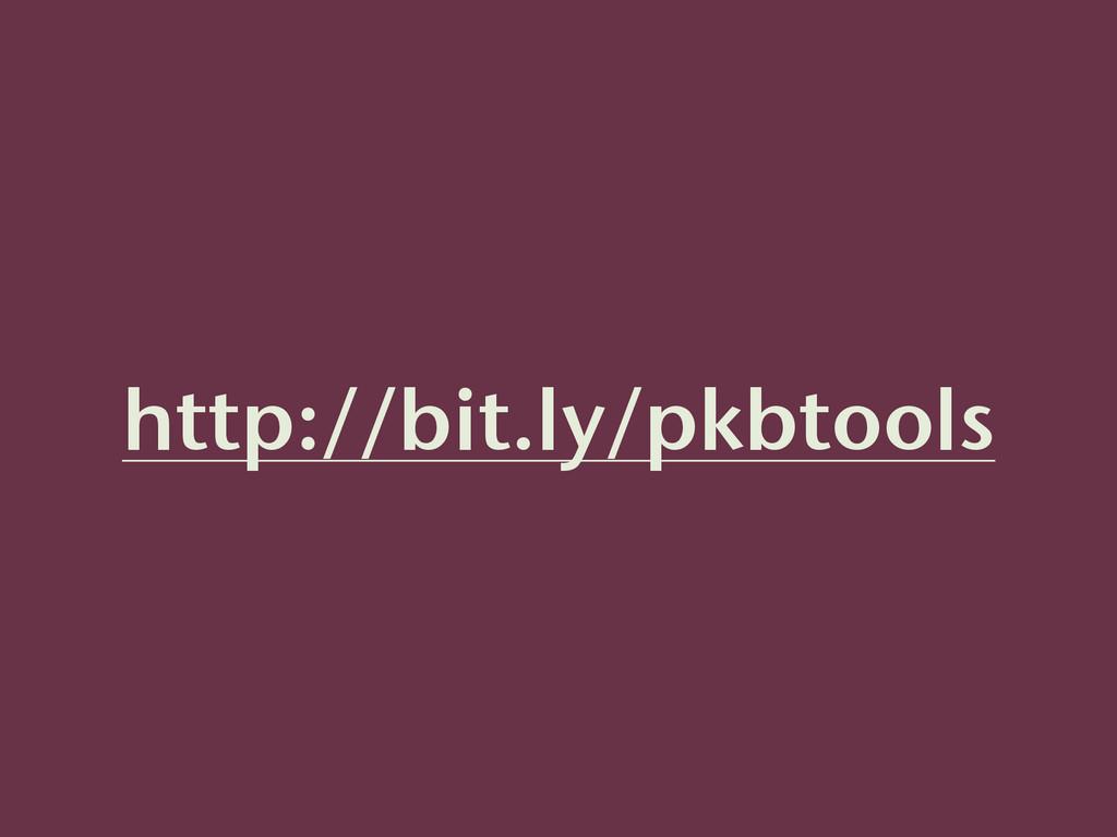 http://bit.ly/pkbtools