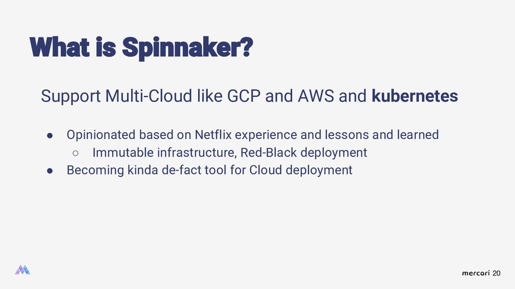 20 Support Multi-Cloud like GCP and AWS and kub...