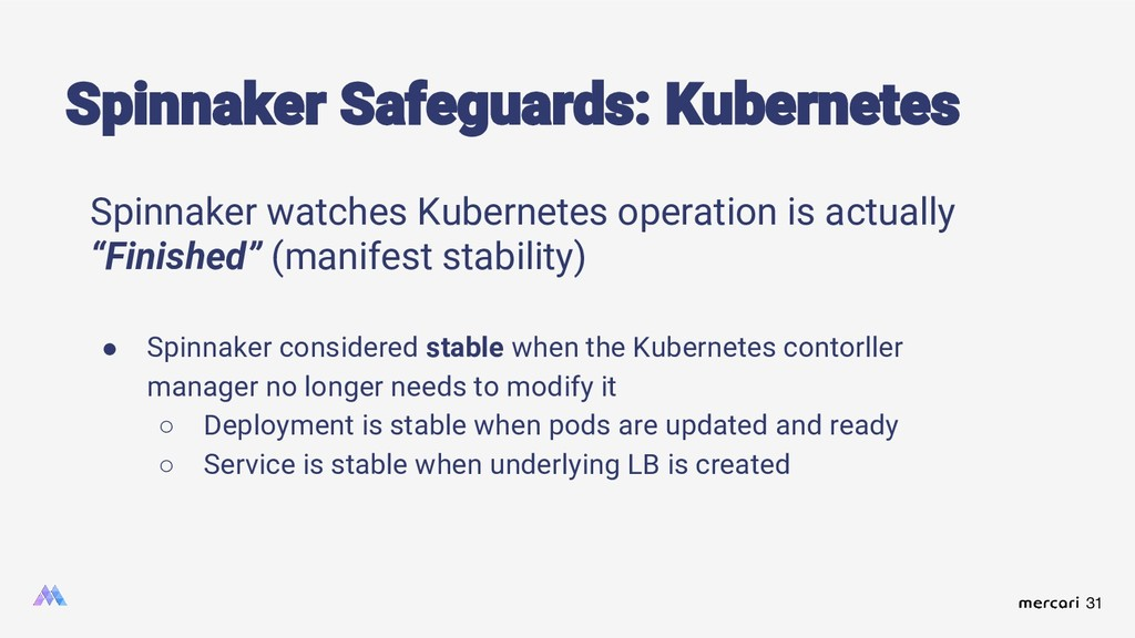 31 Spinnaker watches Kubernetes operation is ac...