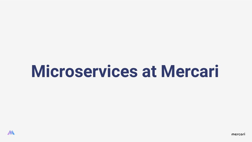 Microservices at Mercari