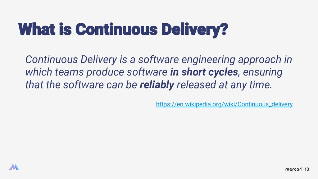 10 Continuous Delivery is a software engineerin...