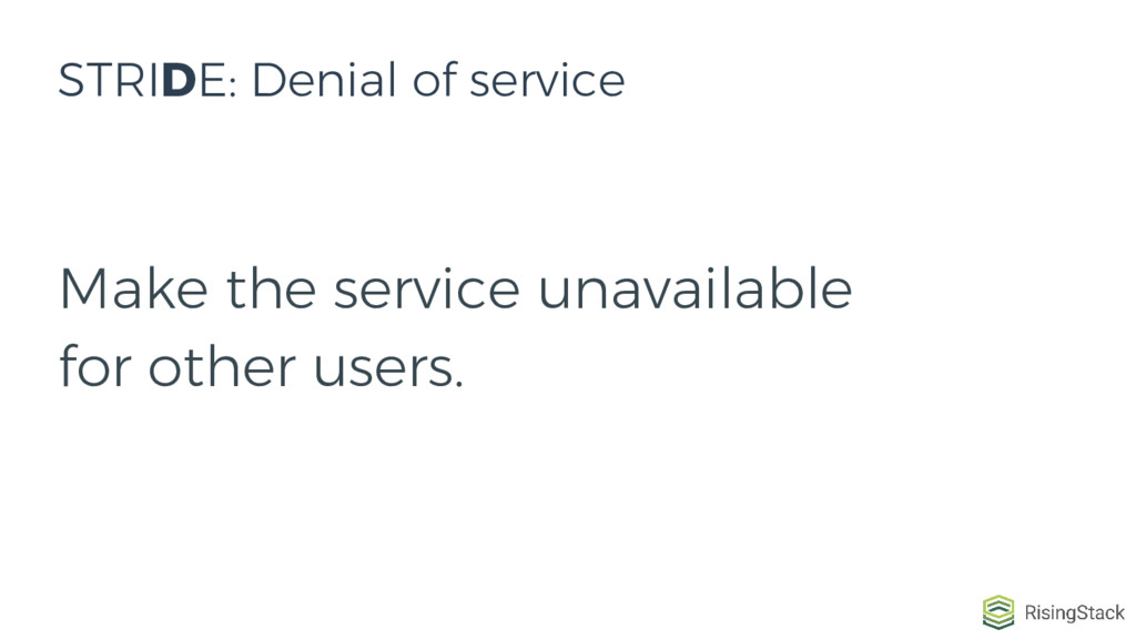 Make the service unavailable for other users. S...