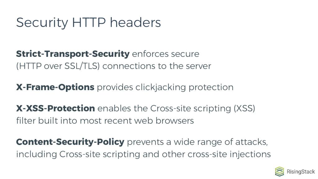 Strict-Transport-Security enforces secure (HTTP...