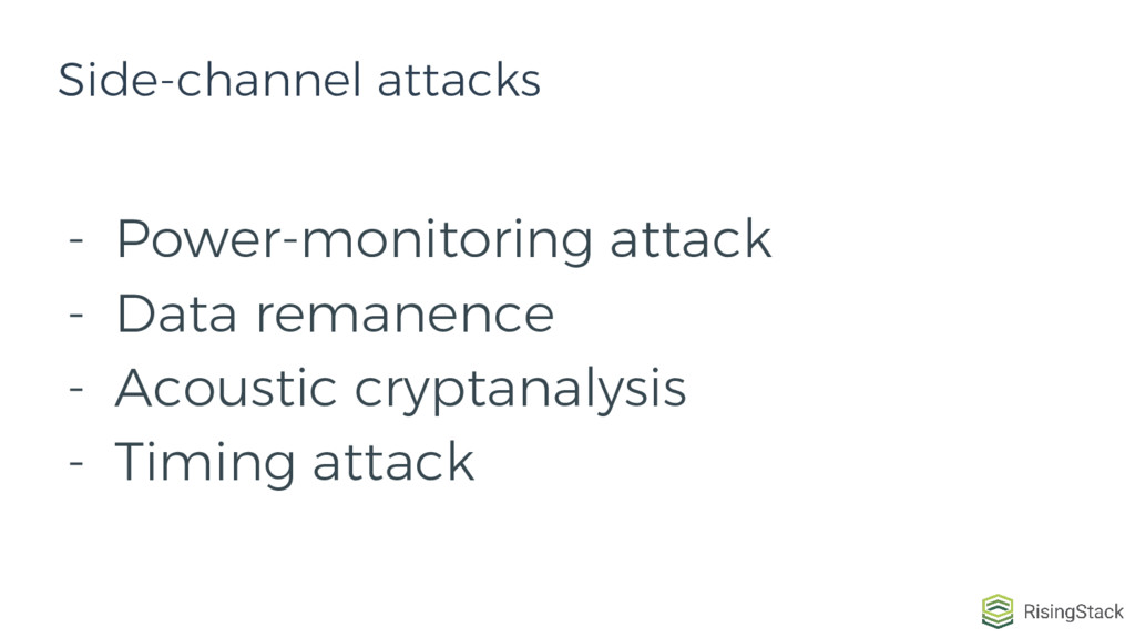 - Power-monitoring attack - Data remanence - Ac...