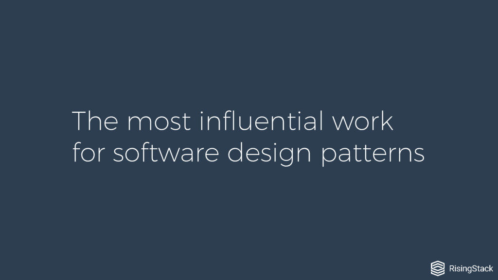 The most influential work for software design p...
