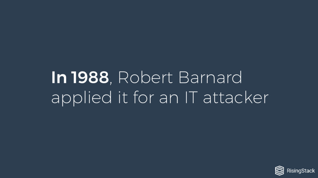 In 1988, Robert Barnard applied it for an IT at...