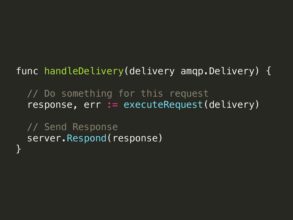 func handleDelivery(delivery amqp.Delivery) { /...