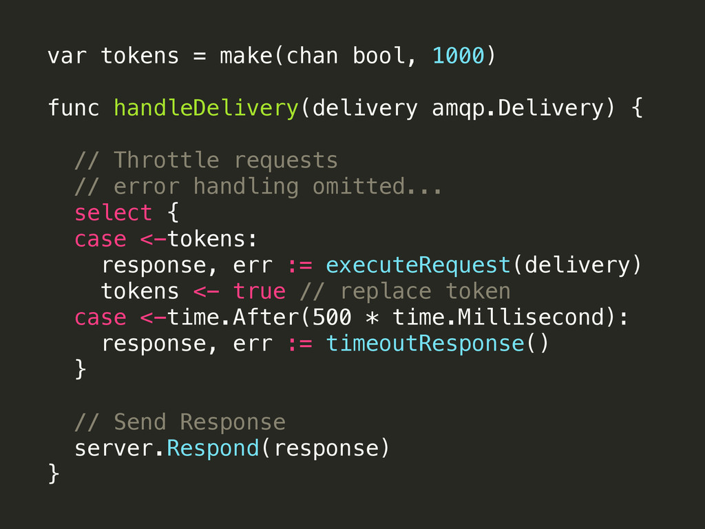 var tokens = make(chan bool, 1000) 