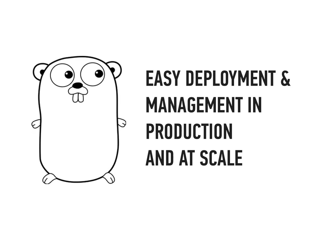 EASY DEPLOYMENT & MANAGEMENT IN PRODUCTION AND ...