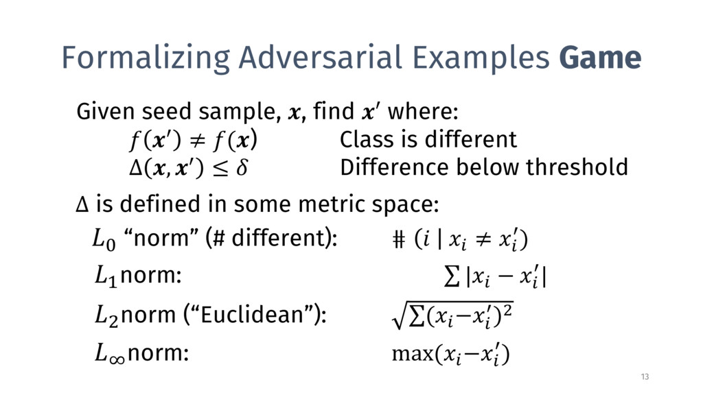 Formalizing Adversarial Examples Game 13 Given ...
