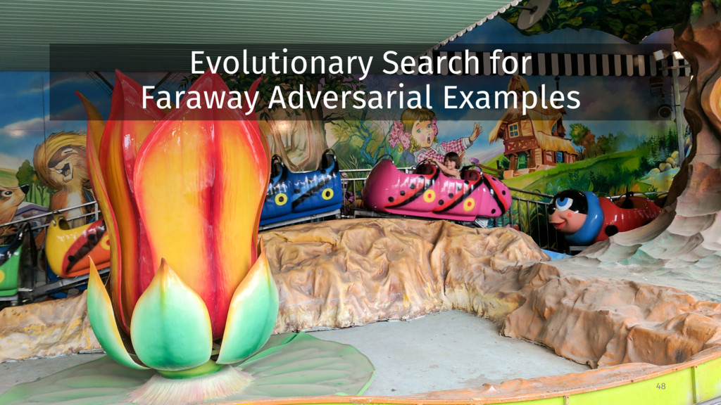 Evolutionary Search for Faraway Adversarial Exa...