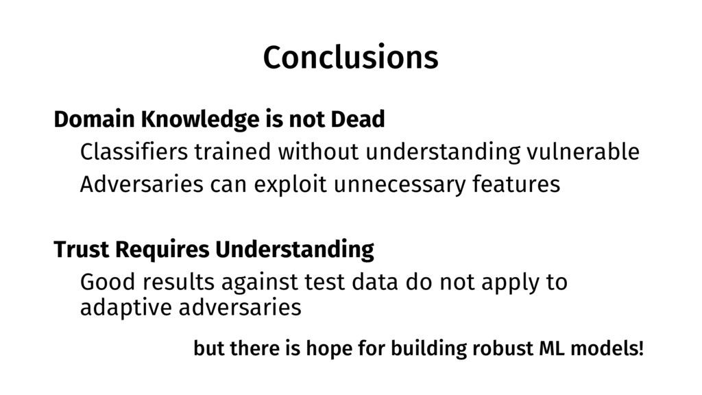 Conclusions Domain Knowledge is not Dead • Clas...