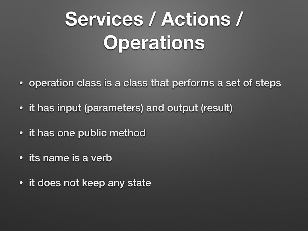 Services / Actions / Operations • operation cla...