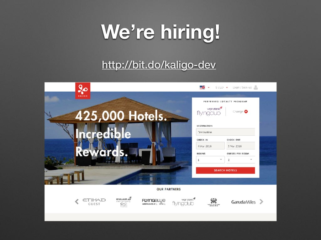 We're hiring! http://bit.do/kaligo-dev