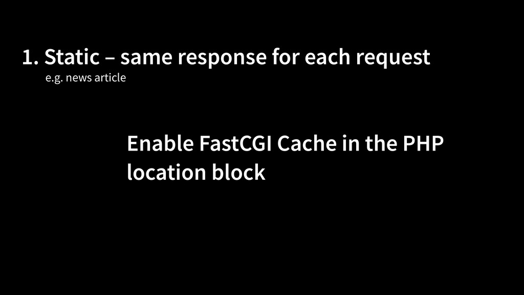 1. Static – same response for each request Enab...