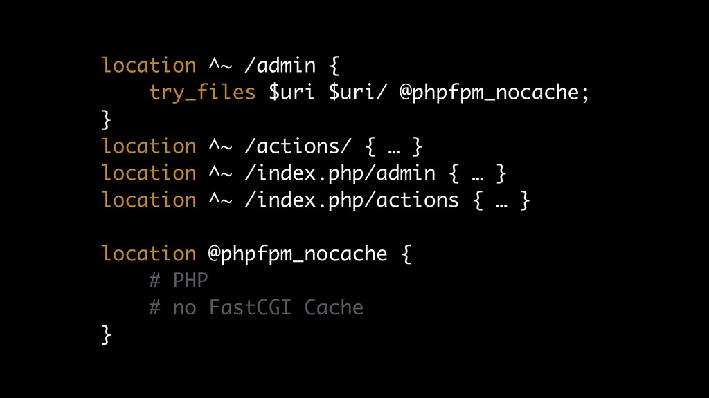 location ^~ /admin { try_files $uri $uri/ @phpf...