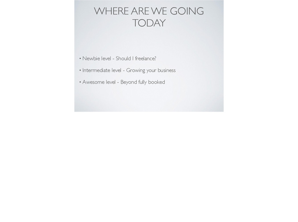 WHERE ARE WE GOING TODAY • Newbie level - Shoul...